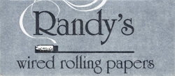 Product Review: Randy's Wired Rolling Papers