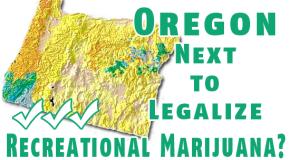 Is Oregon the next state to legalize recreational marijuana?