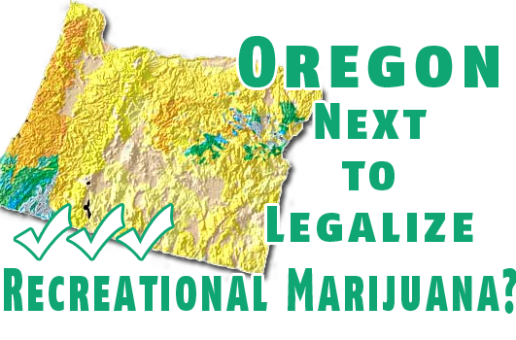 Is Oregon the next state to legalize recreational marijuana?